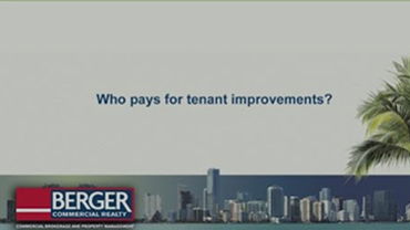 Who pays for tenant improvements?