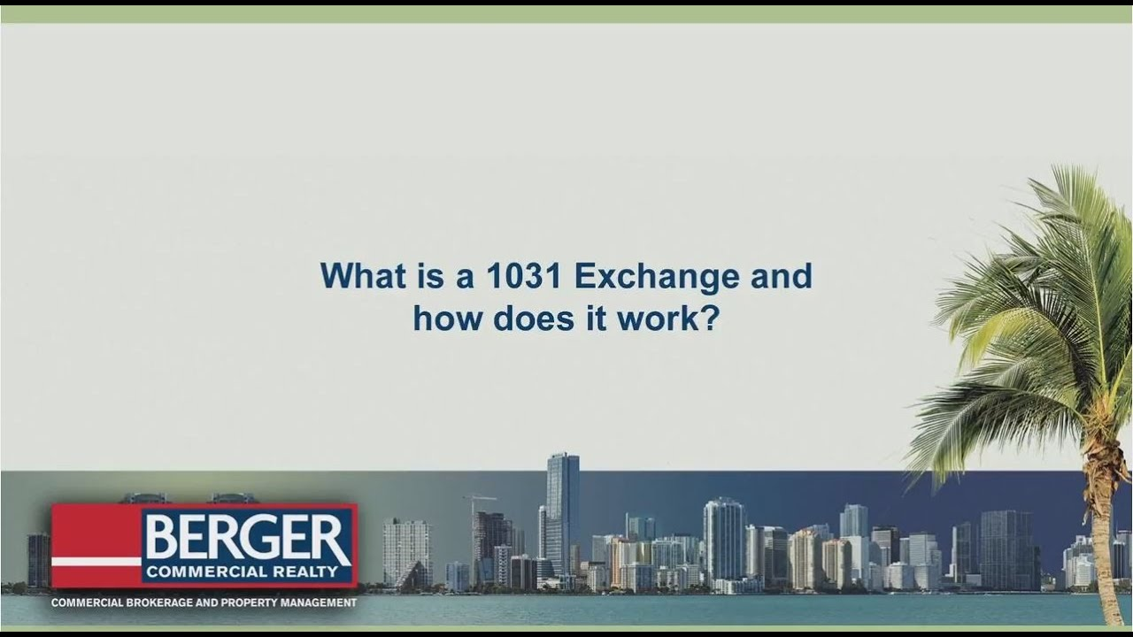 What is a 1031 exchange and how does it work?