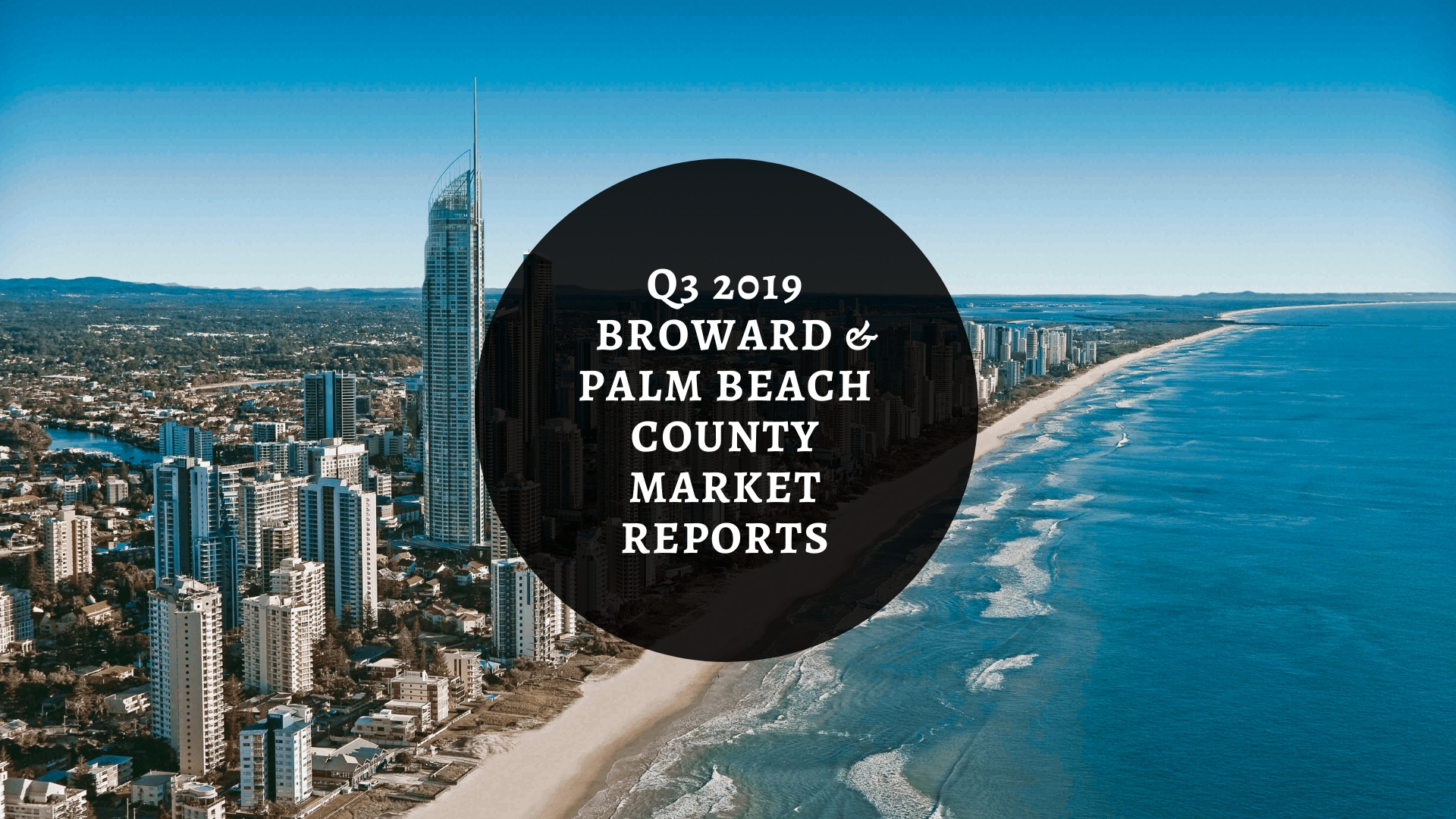 We Are Pleased To Provide You With This Copy Of Berger Commercial Realty Corp.'s 2019 Q3 Broward And Palm Beach County Market Reports For The Office And Industrial Real Estate Markets